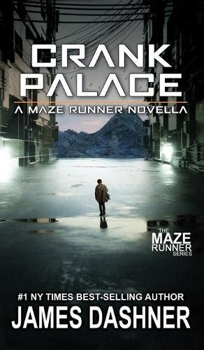 Crank Palace by James Dashner | Waterstones